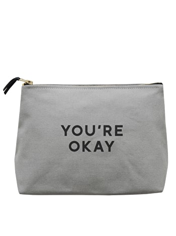You're Okay - Wash Bag
