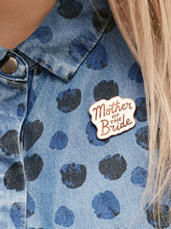 Mother of the Bride Enamel Pin | Hen Party Favour | Alphabet Bags