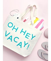 Oh Hey Vacay! - Big Canvas Tote Bag