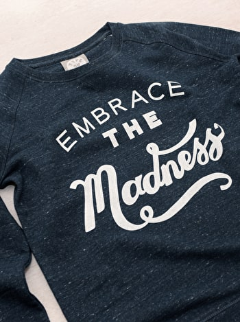 Photo of Embrace the Madness - Navy Sweatshirt