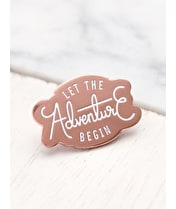 Let the Adventure Begin - Enamel Pin