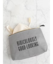 Ridiculously Good-Looking - Wash Bag