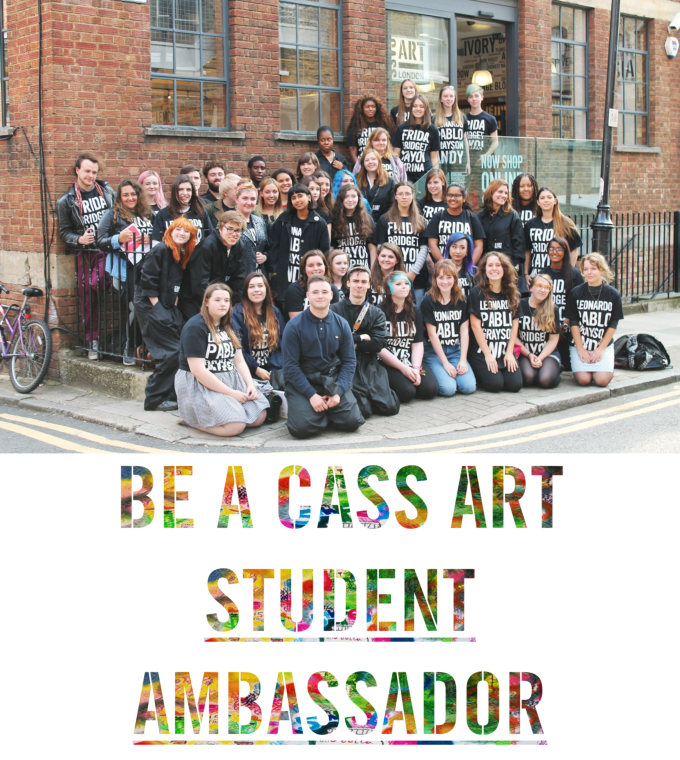 past event: Cass Art Student Ambassadors 2016-17: Applications Now Open