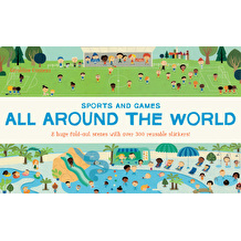 All Around the World Sports and Games by Géraldine Cosneau