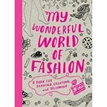 My Wonderful World of Fashion by Nina Chakrabarti