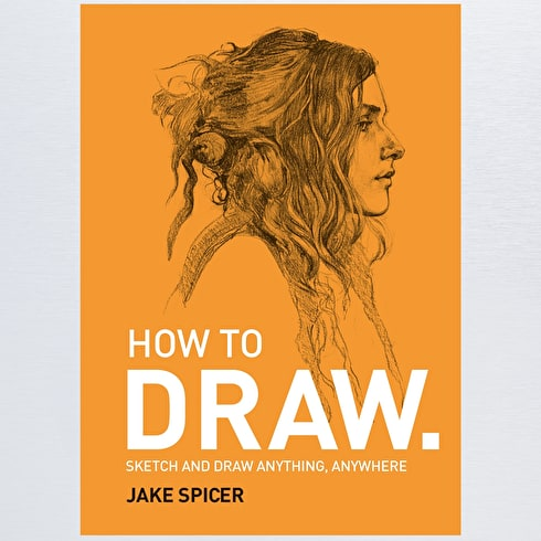 How To Draw by Jake Spicer