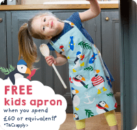 FREE kids apron when you spend £60 or equivalent!