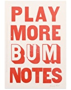 Play More Bum Notes