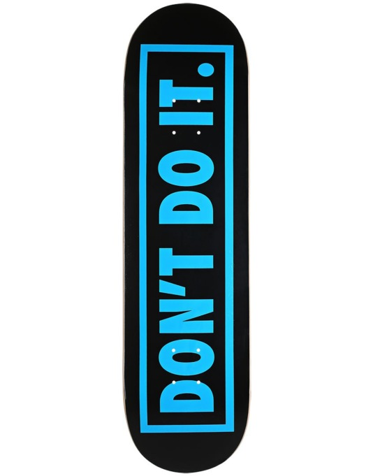 Consolidated Don't Do It Team Deck - 8.5""