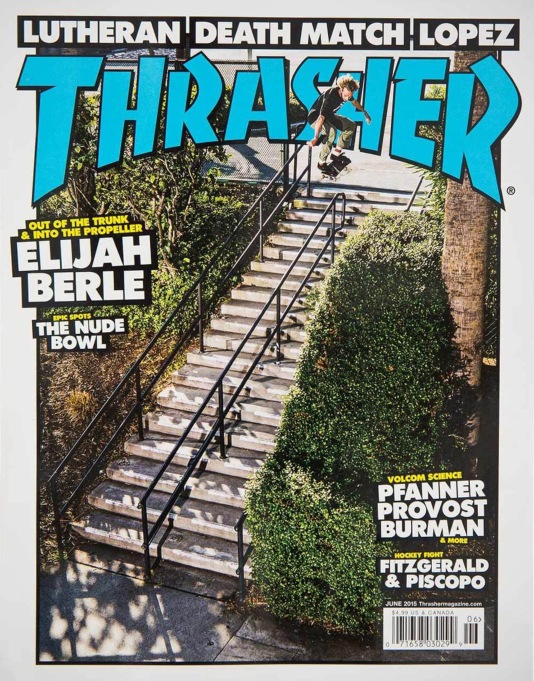 Thrasher Magazine Issue 419 June 2015