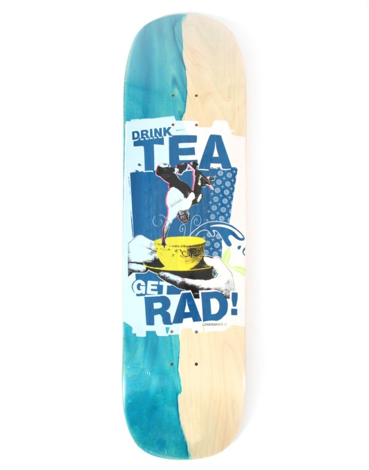 Lovenskate Drink Tea Get Rad Side Dip Dye Team Deck - 8.25""