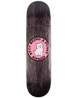 RIPNDIP Stop Being A Pussy Team Deck - 8.25