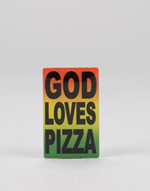 Pizza God Loves Pizza Pin - Multi