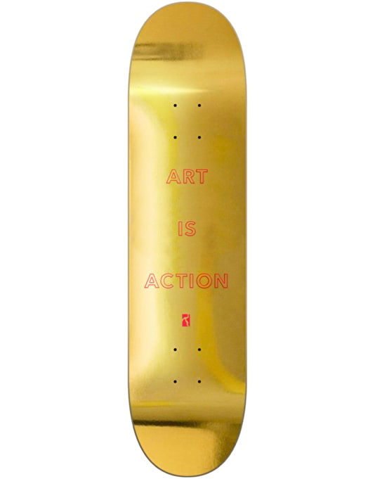 """Poetic Collective Art is Action Skateboard Deck - 8"""""""