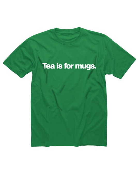 Shotdead Tea Is For Mugs T-Shirt
