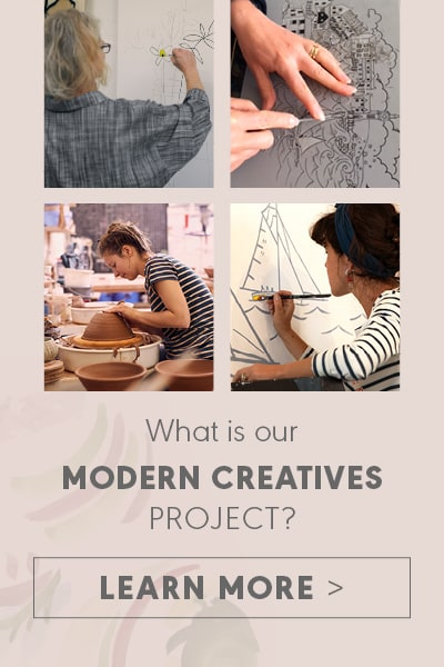 Learn more about our Modern Creatives project.