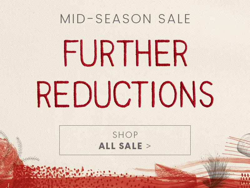 Mid-Season Sale Selling Fast Up To 50% Off Shop All Sale >