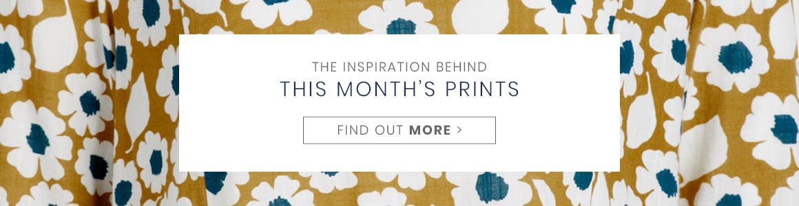 Discover the inspiration behind this months prints on the blog.