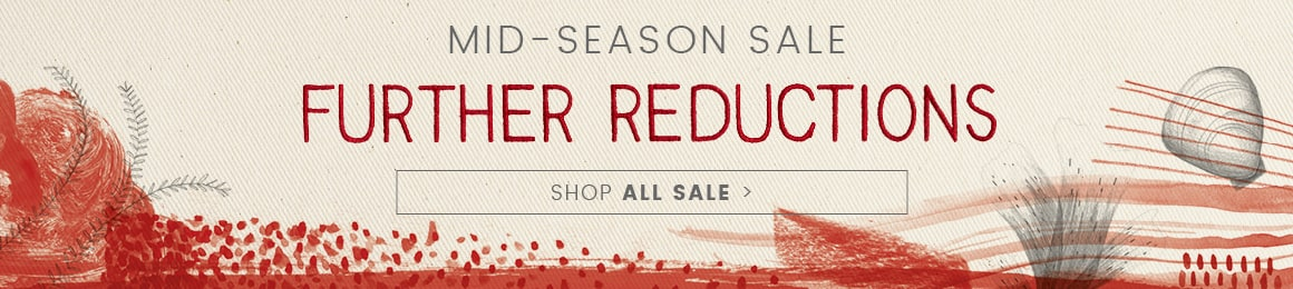 Mid Season Sale. Further Reductions. Shop all sale.