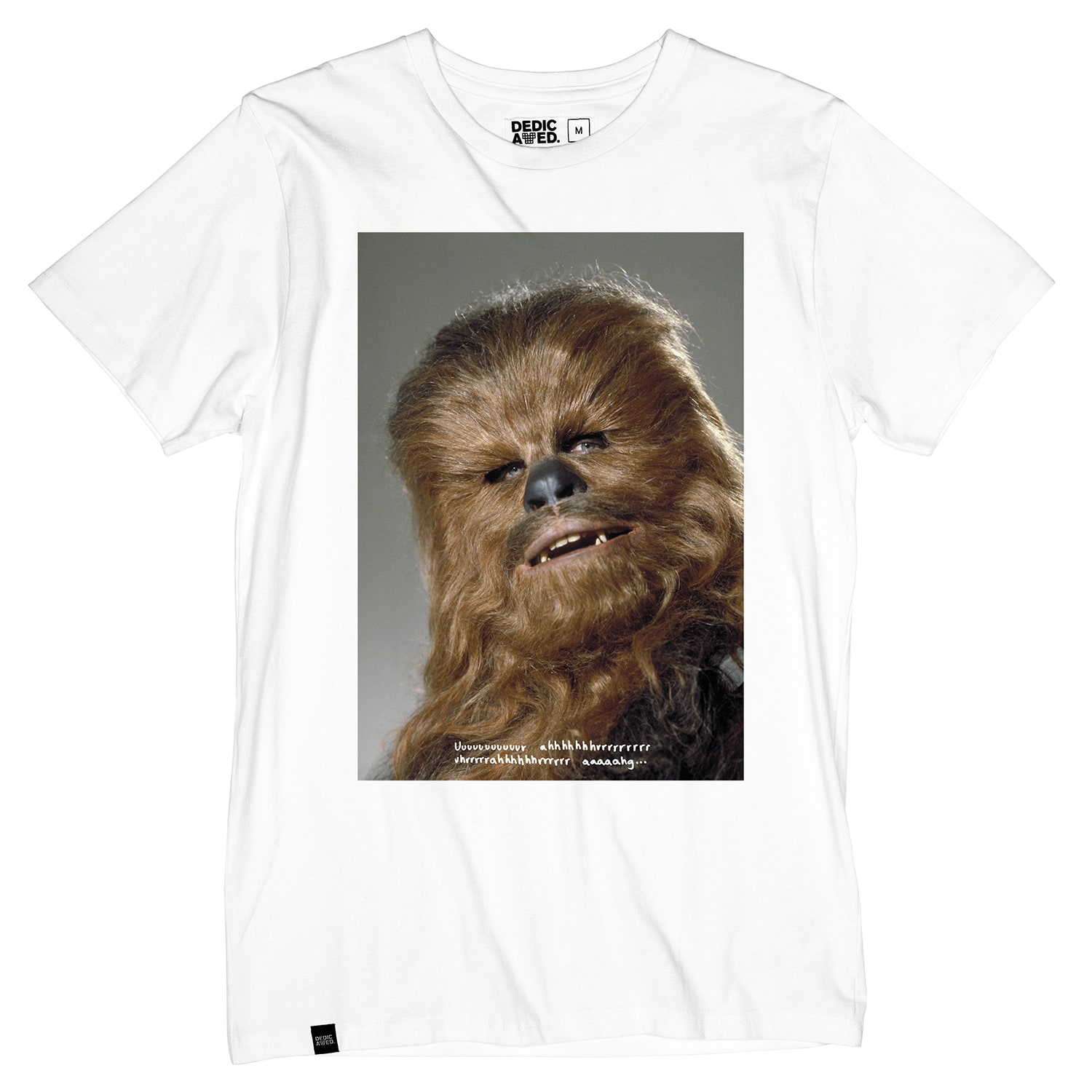 Image of Dedicated Chewbacca Quote T-Shirt