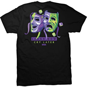 DGK T-Shirt - Laugh Now, Cry Later Black