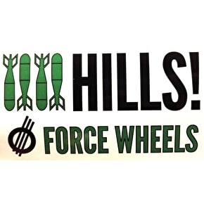 Force Wheels Hills! Skateboard Sticker