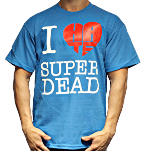Superdead I Hate T-Shirt - Cyan