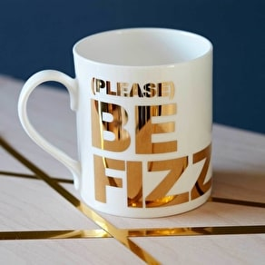 Please Be Fizz Mug